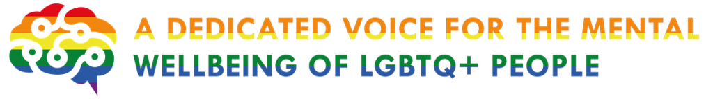Graphic - a dedicated voice for the mental wellbeing of LGBTQ+ people